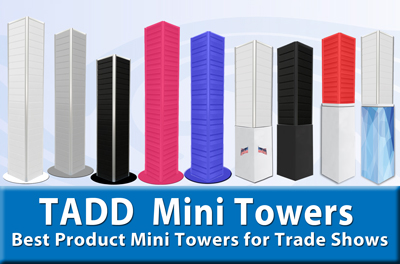 Mini towers for trade shows and events