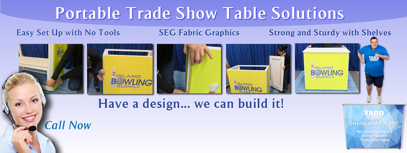 BEST and Strongest Portable Trade Show Tables around ...Period!