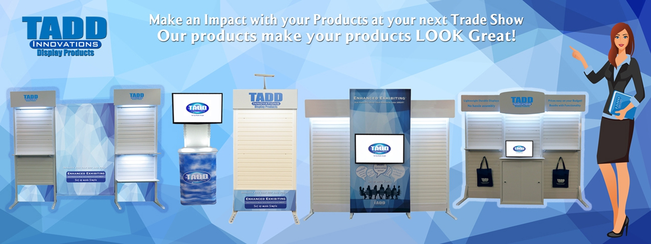 A variety of Trade Show products to choose from